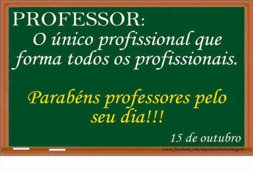 PREFEITO PARABENIZA PROFESSORES PELO SEU DIA