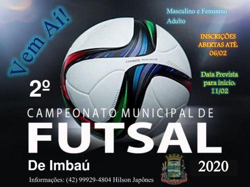 2º Campeonato Municipal de Futsal Adulto Masculino e Feminino
