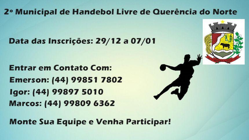 2º MUNICIPAL DE HANDEBOL LIVRE DE QUERÊNCIA DO NORTE - PR