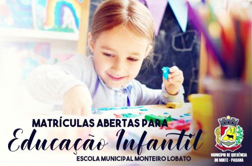 ESCOLA MUNICIPAL MONTEIRO LOBATO ABRE MATRÍCULAS PARA EDUCAÇÃO INFANTIL