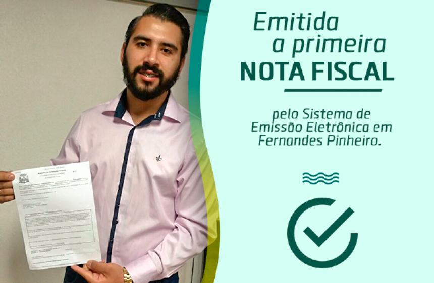 07 de Março: Fernandes Pinheiro aderiu a implantação do Sistema de Emissão de Nota Fiscal Eletrônica.