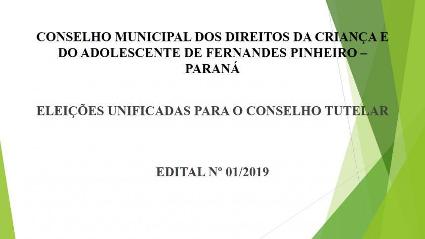 ELEICOES UNIFICADAS PARA O CONSELHO TUTELAR EDITAL Nº 01/2019