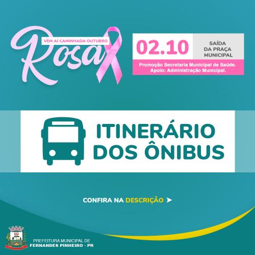 Itinerário dos Ônibus para a Caminhada Outubro Rosa