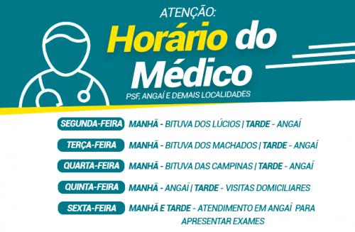 9 de abril - Nossos horários do Médico PSF Angaí e demais localidades.