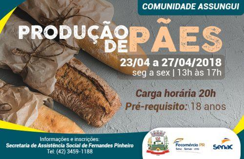11 de Abril - Secretaria do Bem Estar Social oferece em Assungui, curso de pães.