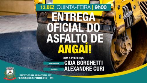 Entrega oficial do Asfalto do Angaí!