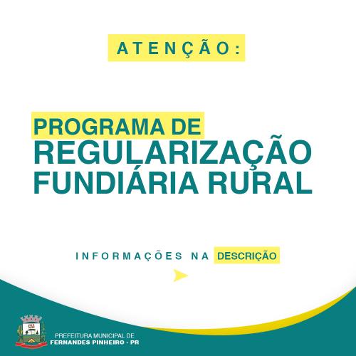FERNANDES PINHEIRO DÁ INICIO A REGULARIZÇÃO FUNDIÁRIA RURAL