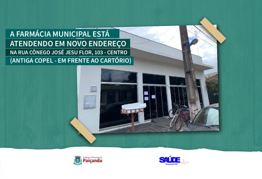 Novo endereço da Farmácia Municipal