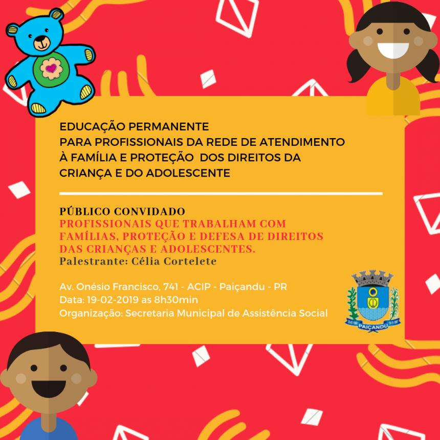 Projeto Educação Permanente para a Rede de Atendimento a Família e Proteção dos Direitos da Criança e do Adolescente