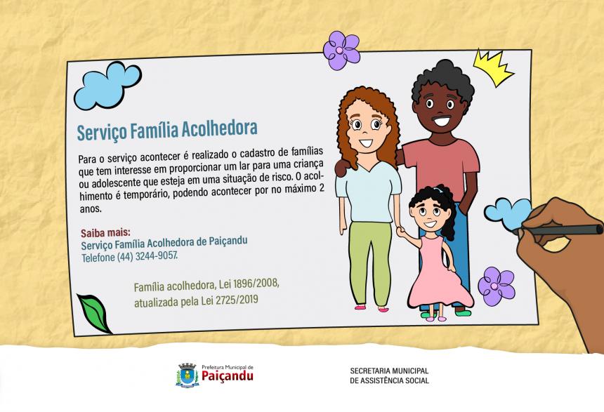 Entenda como funciona o serviço Família Acolhedora