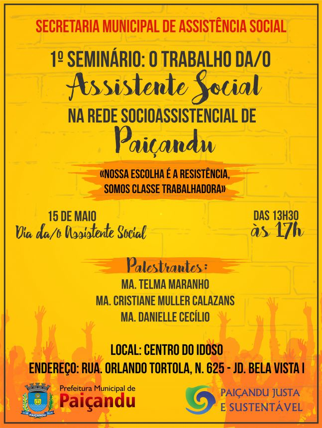 1º Seminário: O trabalho da/o assistente social na rede socioassistencial de Paiçandu