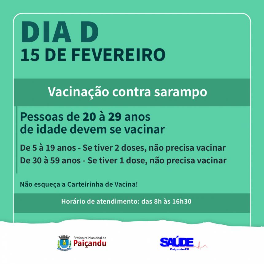 Vacinação contra o Sarampo - 15 de fevereiro é o Dia D