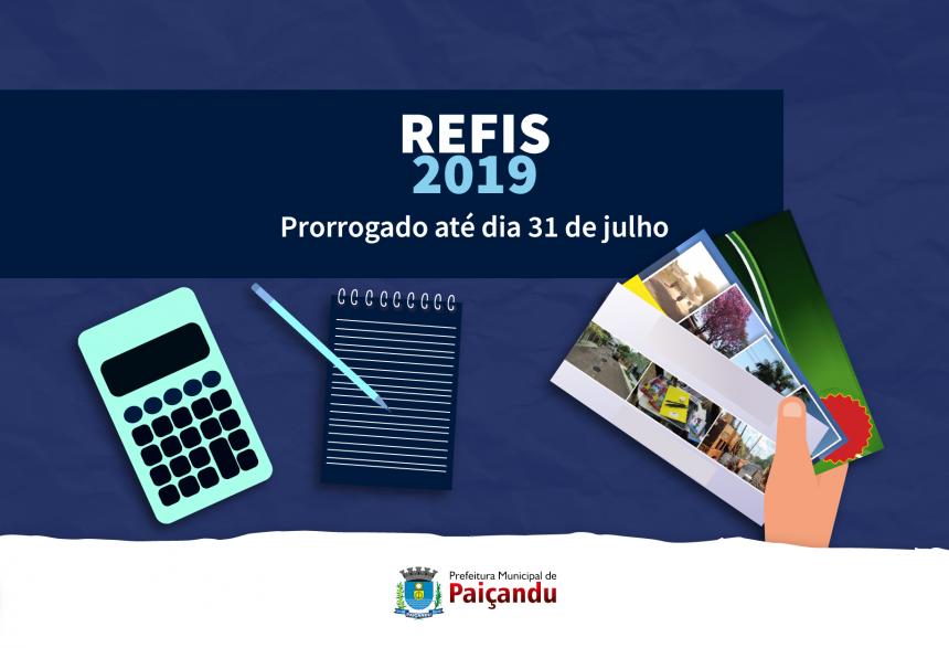 REFIS 2019 foi prorrogado até 31 de julho