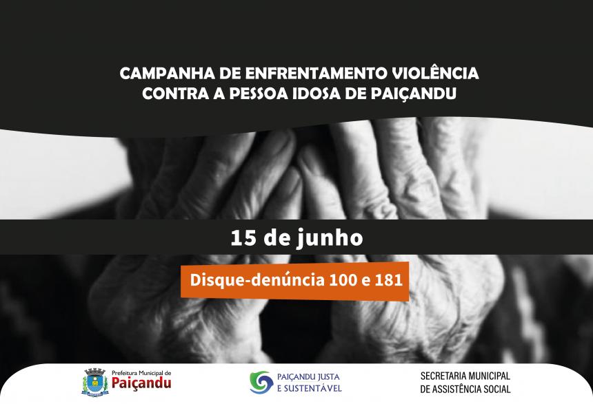 Campanha de enfrentamento à violência contra a pessoa idosa de Paiçandu