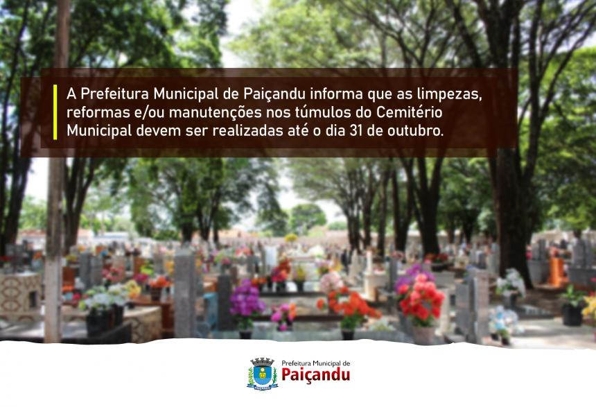 Fique atento! Prazo para manutenções nos túmulos do Cemitério Municipal