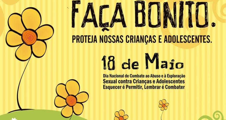 """18 de Maio """"Campanha Nacional de Combate ao Abuso e Exploração sexual de Crianças e Adolescentes"""""""