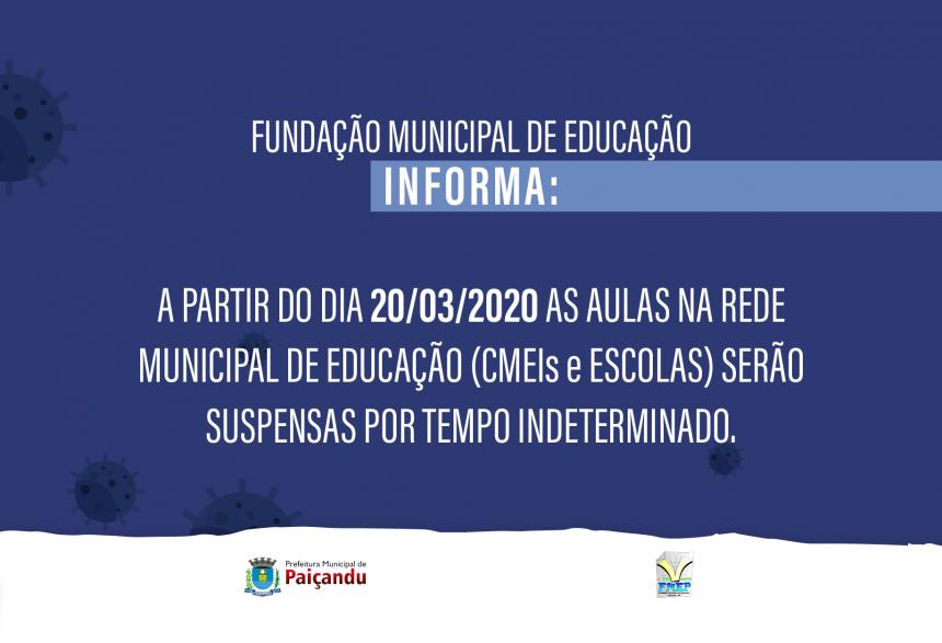 A partir do dia 20 de março as aulas da Rede Municipal de Ensino serão suspensas