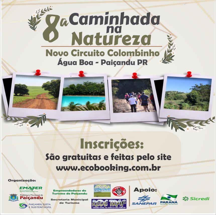 Estão abertas as Inscrições para a 8ª Caminhada na Natureza - Novo Circuito Colombinho