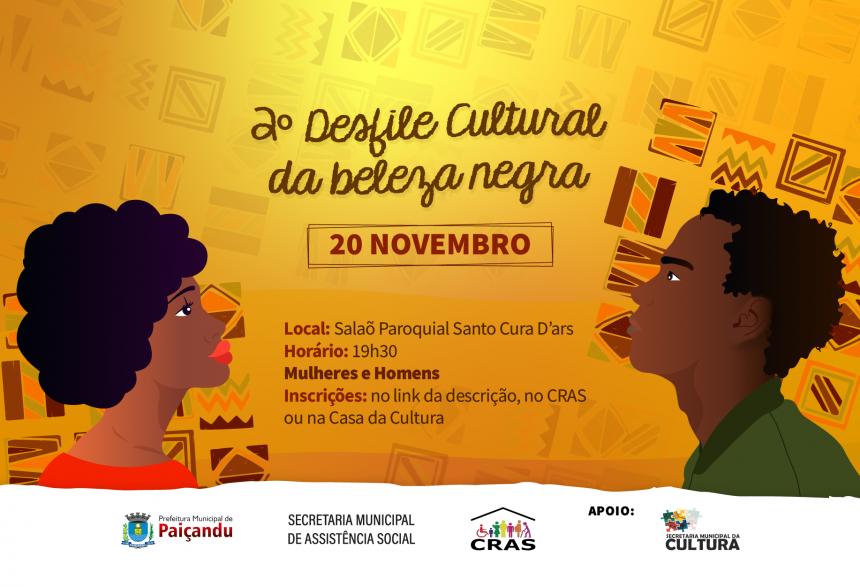 Inscrições abertas | 2º Desfile cultural da beleza negra