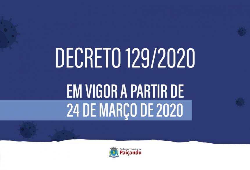 Decreto 129/2020 traz novas medidas para combater o covid-19