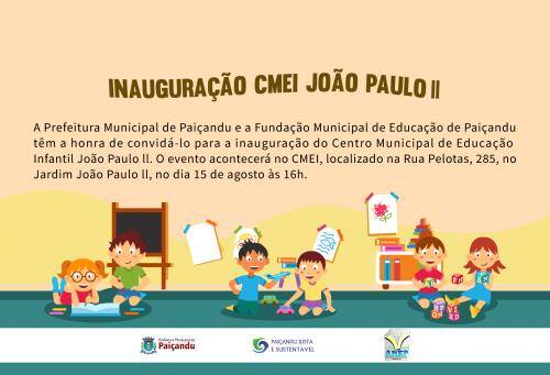 Convite para a inauguração do CMEI João Paulo ll