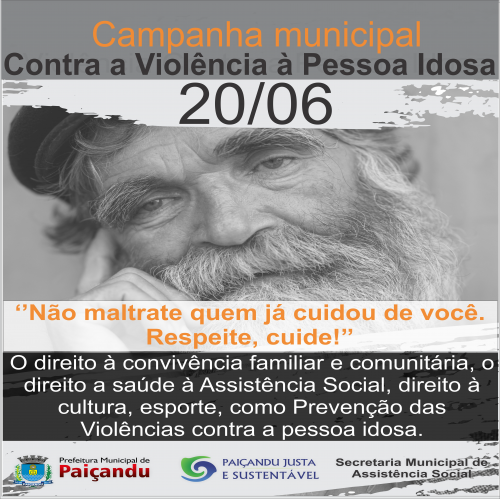 CAMPANHA MUNICIPAL CONTRA VIOLÊNCIA À PESSOA IDOSA