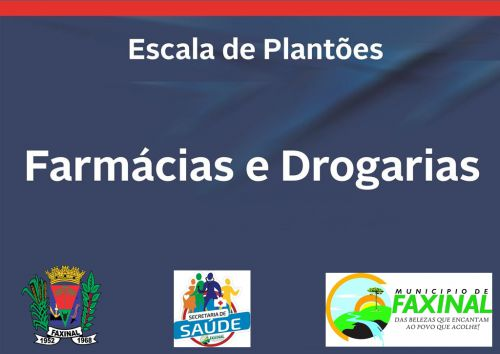 Secretaria de Saúde Divulga Escala de Plantões das Farmácias de Faxinal