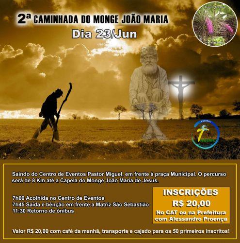 Vem ai ! a 2ª Caminhada do Monge joão Maria de Jesus