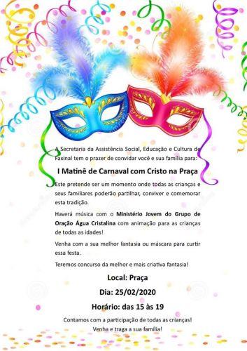 Prefeitura de Faxinal promove o 1º Matinê de Carnaval com Cristo na Praça