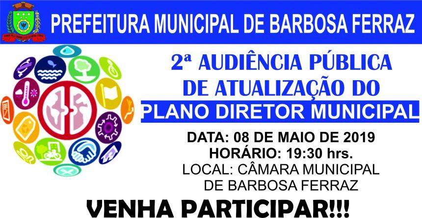 2ª Audiência Publica de Atualização do Plano Diretor Municipal de Barbosa Ferraz 2019-2029