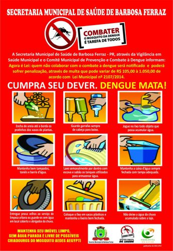 Semana Municipal de Mobilização e Combate ao mosquito Aedes aegypti