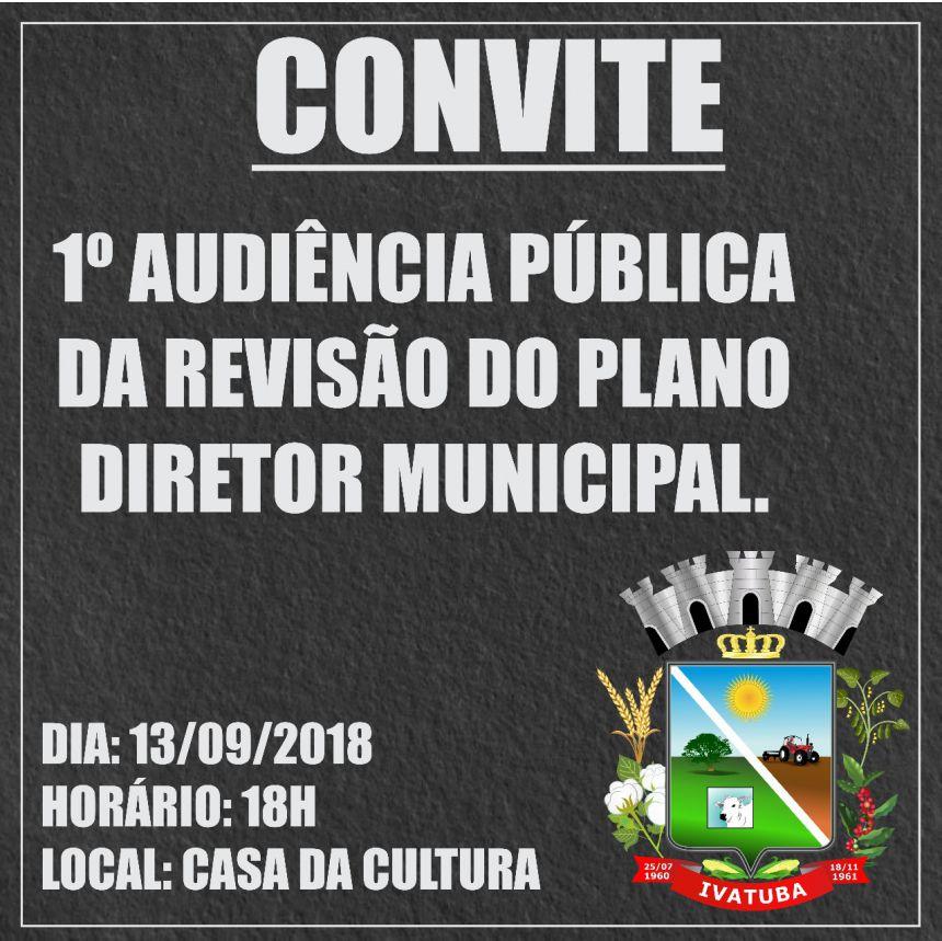 1º Audiência Pública da Revisão do Plano Diretor Municipal.