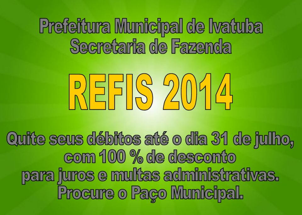 Começa a vigorar o REFIS 2014