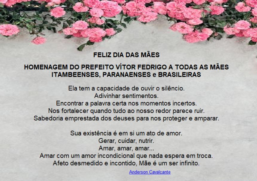 FELIZ DIA DA MÃES - HOMENAGEM ESPECIAL DO PREFEITO VÍTOR FEDRIGO A TODAS AS MÃES ITAMBEENSE,PARANAENSE E BRASILEIRAS
