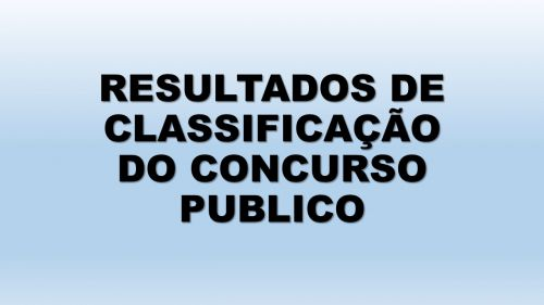 CLASSIFICAÇÃO DO CONCURSO PUBLICO