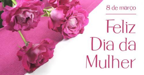 Comemoração ao Dia Internacional da Mulher