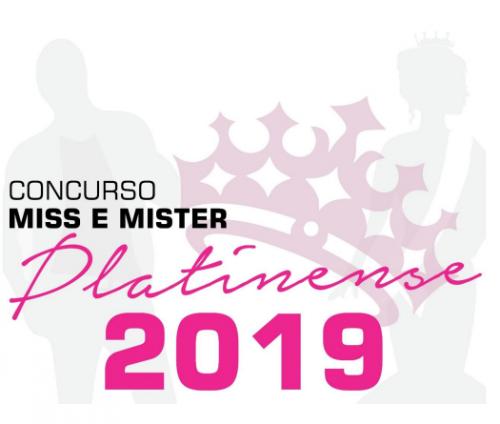 Regulamento Concurso Miss e Mister Platinense 2019