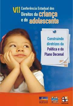 VII Conferência Estadual dos Direitos da Criança e do Adolescente