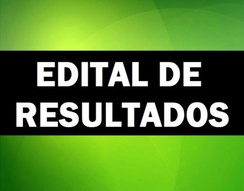 EDITAIS DE RESULTADO DOS EXAMES