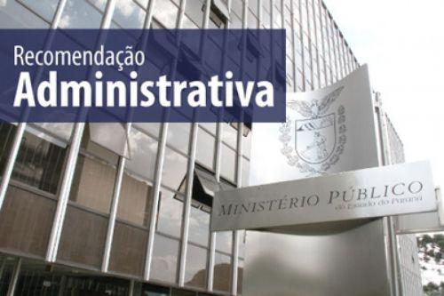 RECOMENDAÇÃO ADMINISTRATIVA Nº 13/2020- MP/PR
