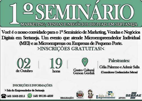 1º SEMINÁRIO - MARKETING, VENDAS E NEGÓCIOS DIGITAIS EM SERTANEJA