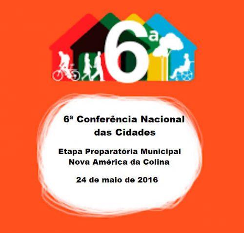 NOVA AMÉRICA DA COLINA REALIZARÁ ETAPA PREPARATÓRIA MUNICIPAL DA 6ª CONFERÊNCIA NACIONAL DAS CIDADES