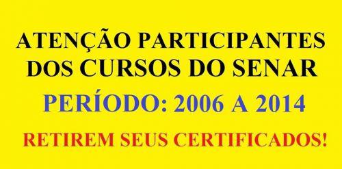 ATENÇÃO PARTICIPANTES DOS CURSOS DO SENAR: RETIREM SEUS CERTIFICADOS!