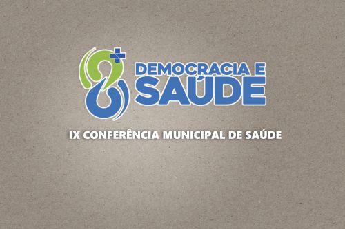 IX Conferencia Municipal de Saude