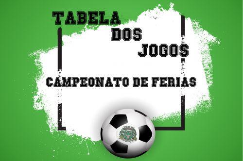 Tabela dos Jogos - Campeonato de Ferias