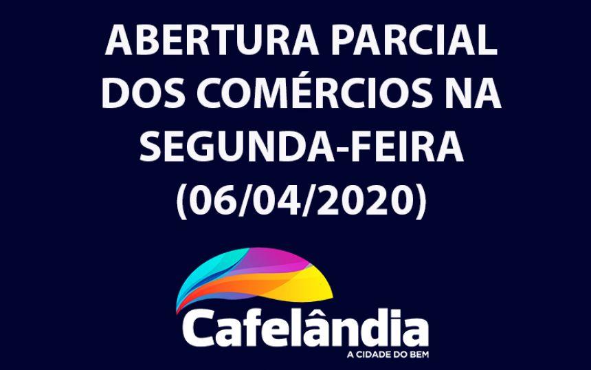 Prefeitura de Cafelândia vai publicar decreto sobre a abertura parcial dos comércios