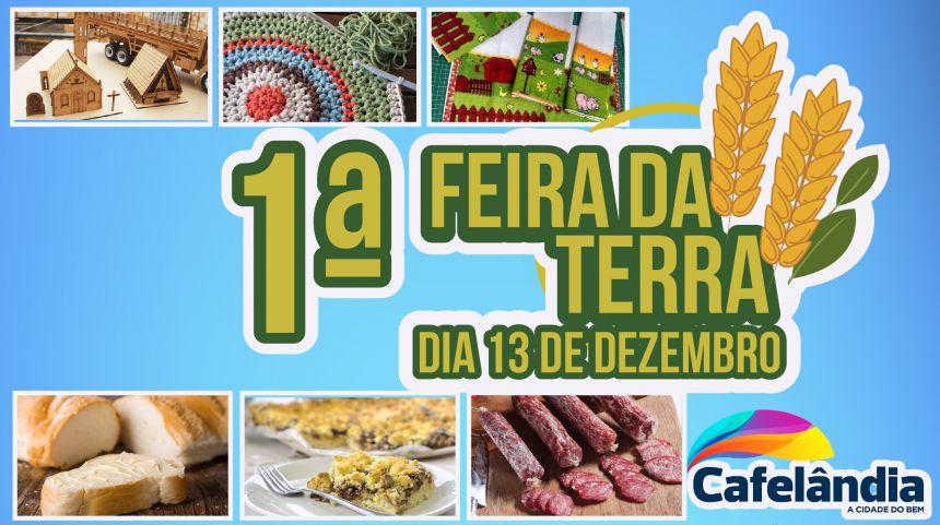 Governo Municipal de Cafelândia promove a 1ª Feira da Terra