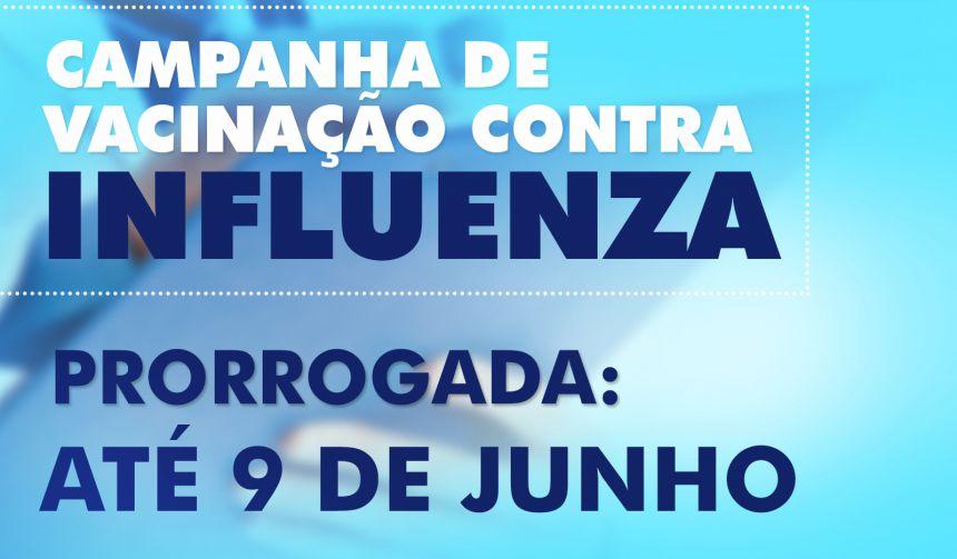Campanha de vacinação contra gripe é prorrogada até 9 de junho