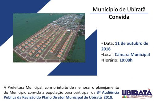 Ubiratã realizará terceira audiência pública para revisão do Plano Diretor Municipal no dia 11 de outubro
