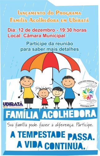 Lançamento do Programa Família Acolhedora em Ubiratã será no dia 12 de dezembro
